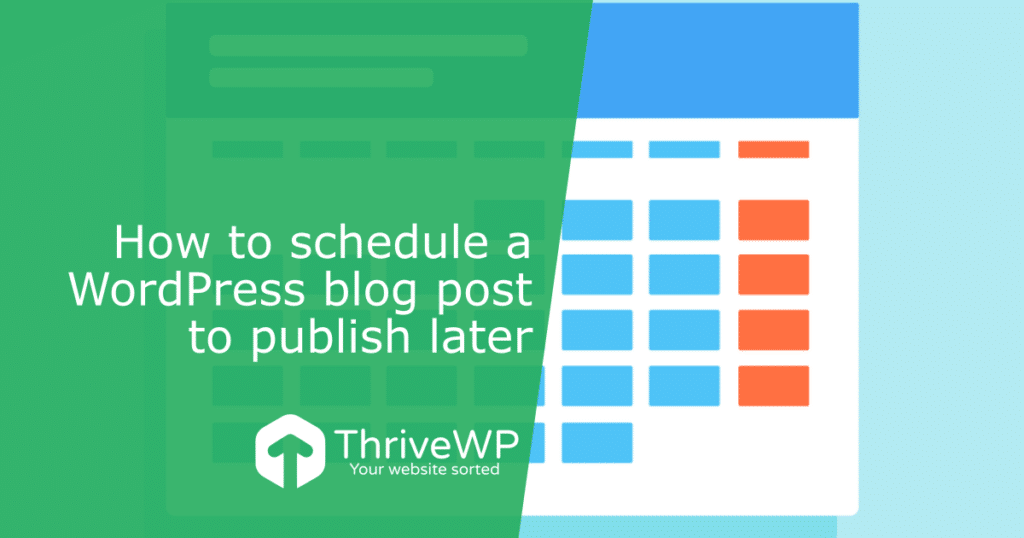 How to schedule a WordPress blog post to publish later