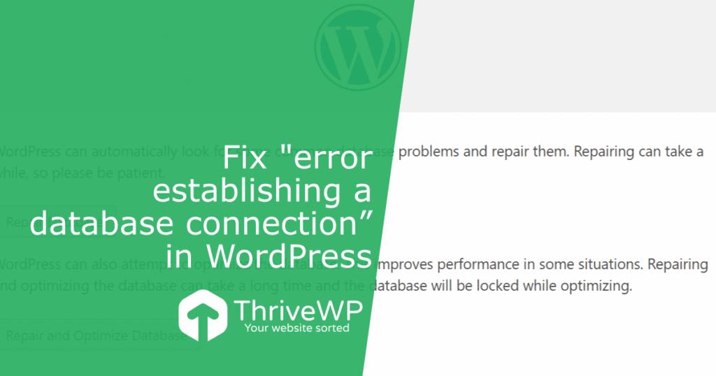 "Fix ""error establishing a database connection"" in WordPress"