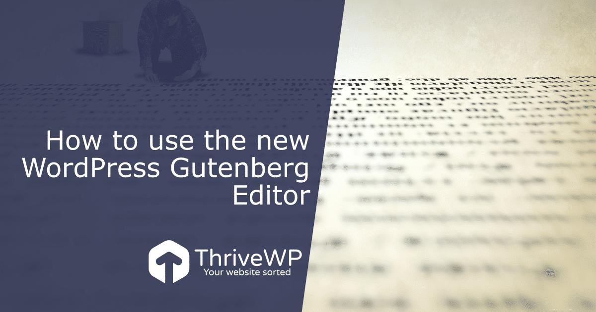 Website Management Services UK WordPress Gutenberg Guide