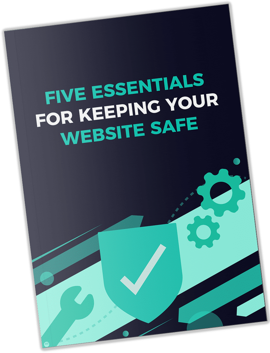 White Label WordPress Care Plans UK 5 Essentials to keeping your WordPress website safe