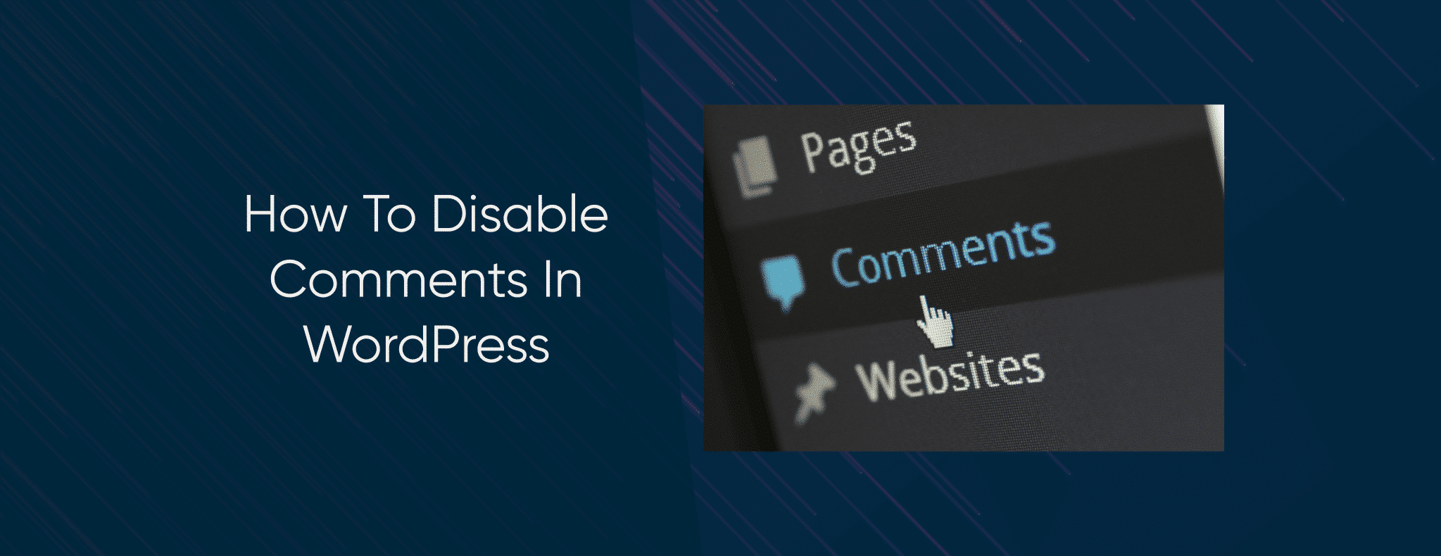 WordPress Care Plans Disable Comments In WordPress