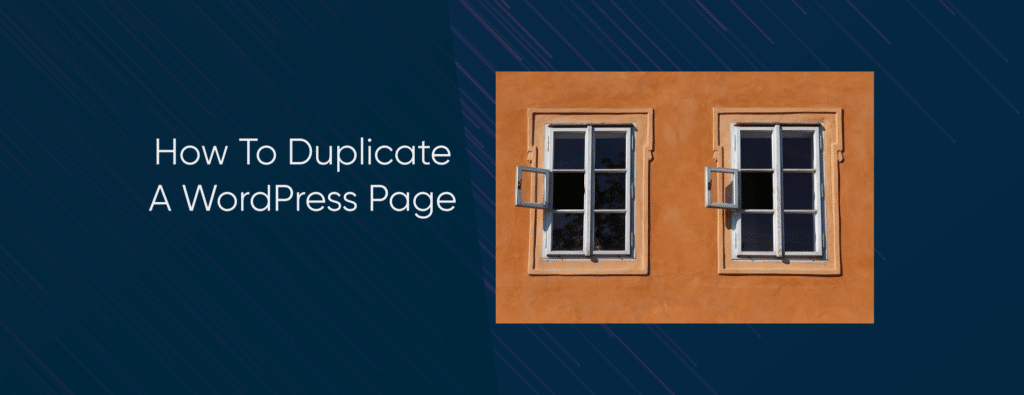 How To Duplicate WordPress Page
