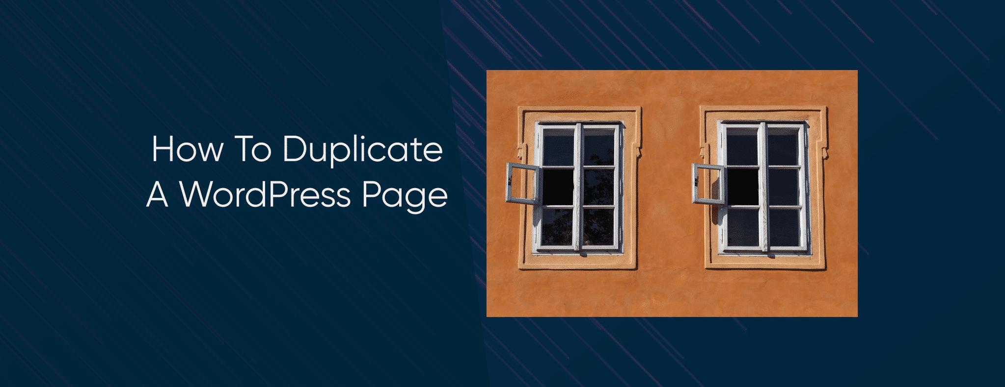 WordPress Care Plans How To Duplicate WordPress Page
