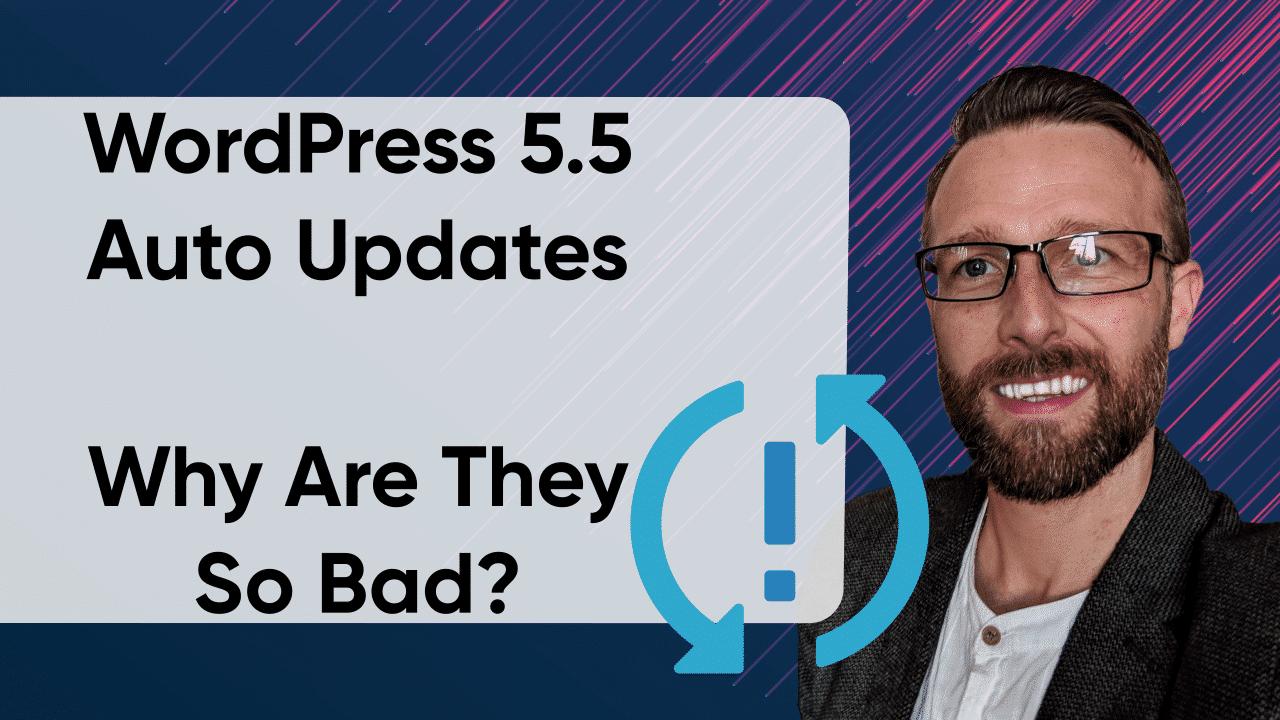 WordPress Maintenance Services UK WordPress 5.5 Auto Updates